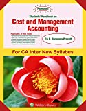 Padhukas Students Handbook On Cost and Management Accounting: CA Inter New Syllabus - for May 2019 Exams