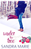 Under the Tree (Romance for all Seasons Book 3)