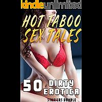 HOT TABOO SEX TALES : 50 DIRTY EROTICA STORIES BUNDLE