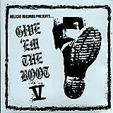 Give Em The Boot V