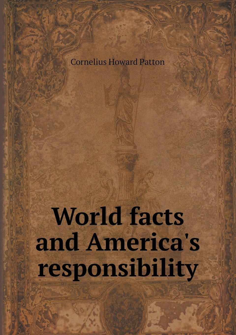 Download World facts and America's responsibility ebook