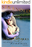 Stranded (Blue Barbarian Series Book 2)