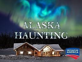 Alaska Haunting Season 1