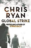 Global Strike: A Strike Back Novel (3) (Strikeback)