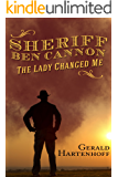 Sheriff Ben Cannon - The Lady Changed Me