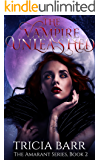 The Vampire Unleashed (The Amarant Book 2)