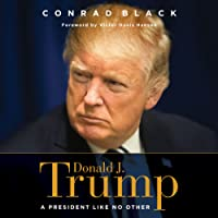 Donald J. Trump: A President like No Other