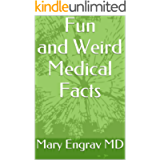 Fun and Weird Medical Facts