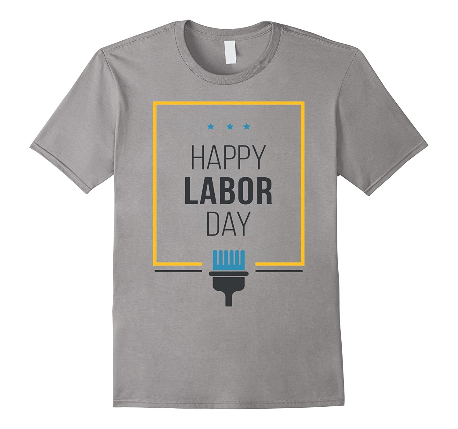 Happy Labor Day 2017 in USA T-Shirt-BN