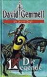 Die Drenai-Saga - Die Legende
