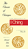 The Classic of Changes: A New Translation of the I Ching as Interpreted by Wang Bi (Translations from the Asian Classic)