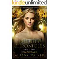 Infinity Chronicles Book Three: A Paranormal Reverse Harem Series (English Edition)