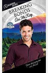 Breaking Bonds (Dreamspun Desires Book 35) Kindle Edition