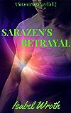 Sarazen's Betrayal: 1.2 (A Sarazen Saga Novel Book 3)