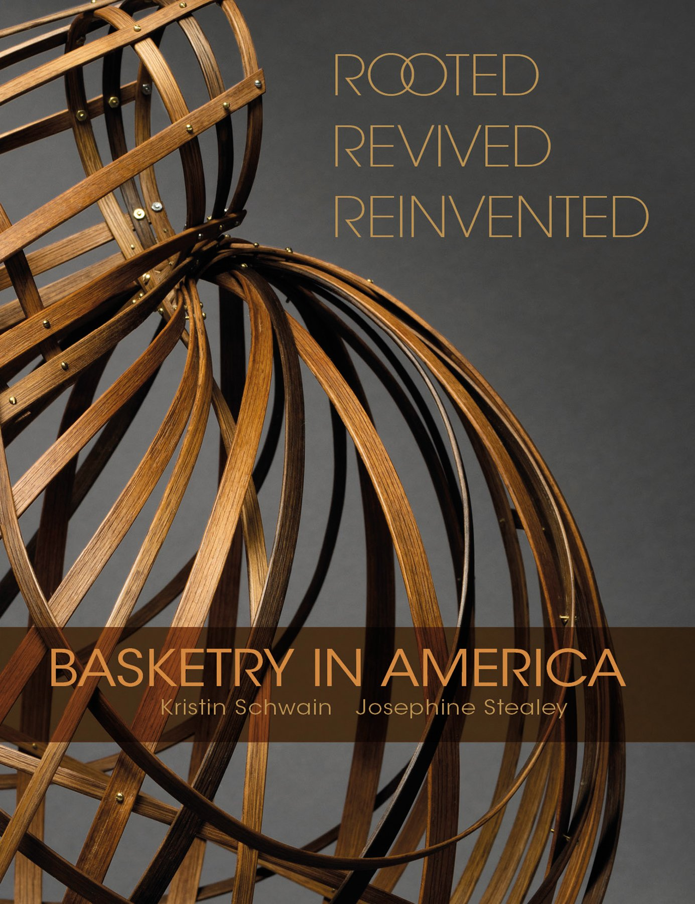 Rooted, Revived, Reinvented: Basketry in America