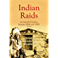 Indian Raids in Lincoln County, Kansas, 1864 and 1869 (1910)