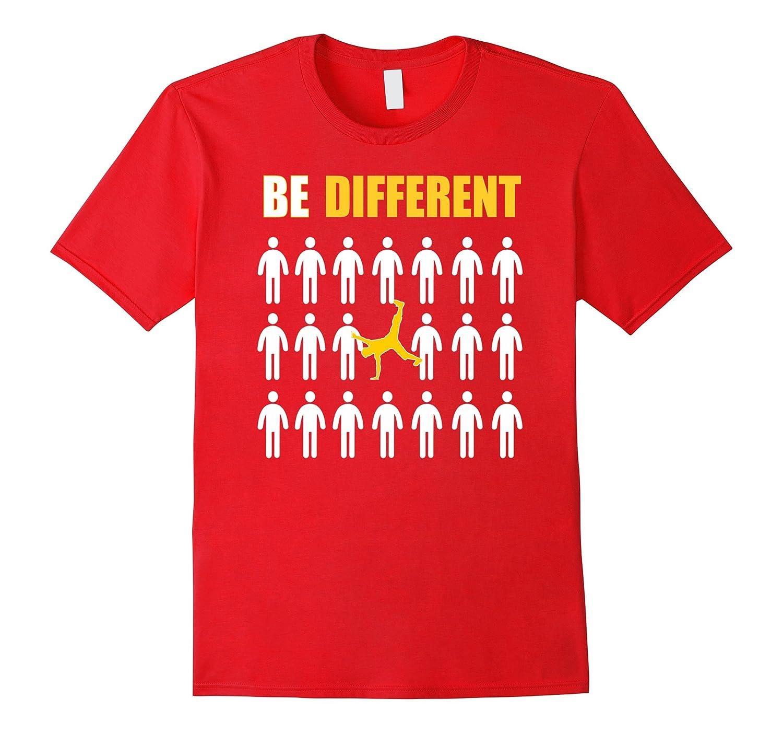 Capoeira Tshirt – Be Different Motivational Gift Shirt