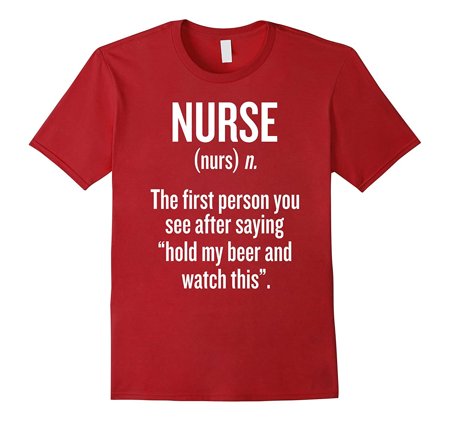 Nurse First Person You See After Beer & Watch This Tshirt-Art