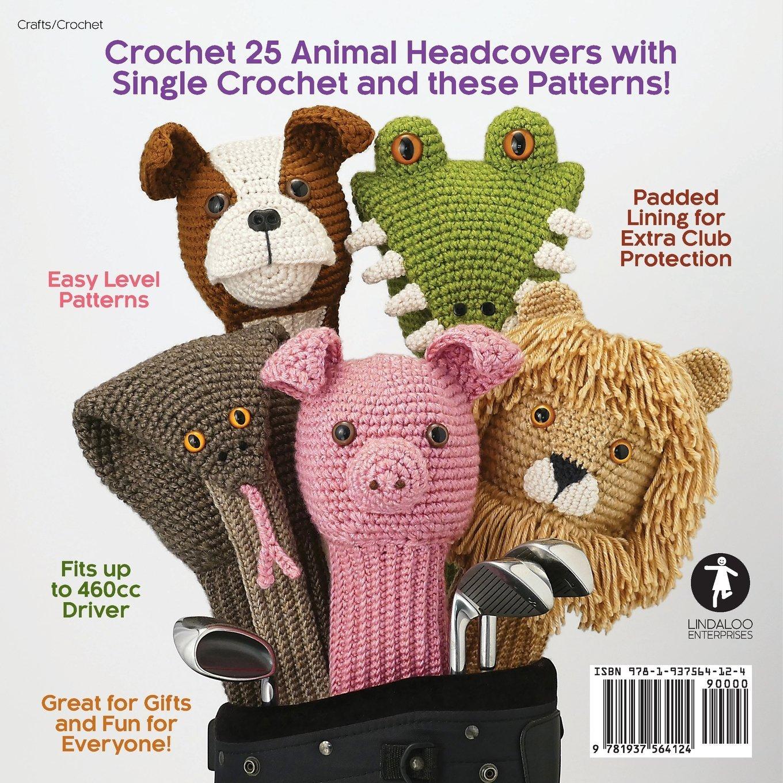 Amigurumi Golf Club Covers 25 Crochet Patterns For Animal Golf Club