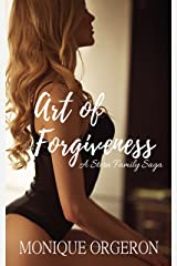 Art of Forgiveness (A Stern Family Saga Book 2) Kindle Edition