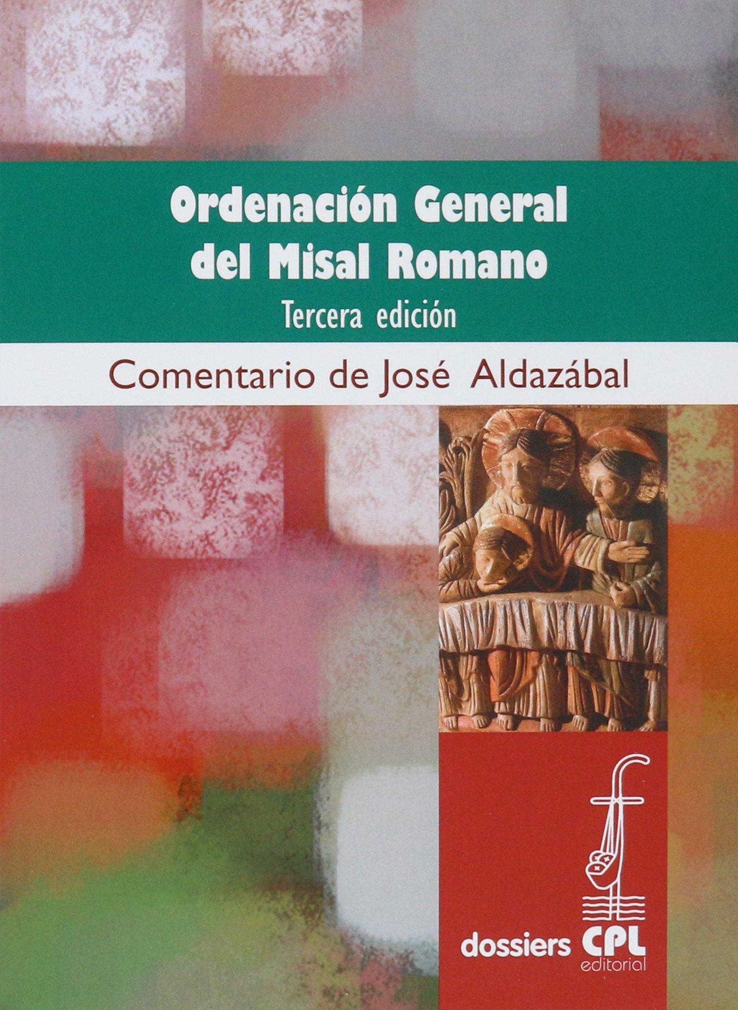 Ordenación general del Misal romano: Tercera edic...