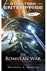 The Romulan War: To Brave the Storm (Star Trek: Enterprise Book 14) Kindle Edition