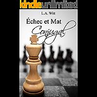 Échec et Mat Conjugal (French Edition)