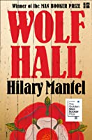 Wolf Hall: Shortlisted For The Golden Man Booker