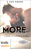 Passion, Vows & Babies: More To Us (Kindle Worlds Novella)
