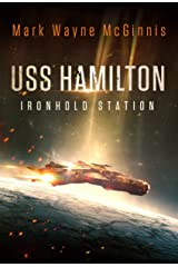USS Hamilton: Ironhold Station Kindle Edition