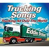 Eddie Stobart Trucking Songs – Trucking All Over The World