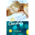 Hot Chocolate - Forever: Prickelnde Novelle - Episode 2.5 (L.A. Roommates)