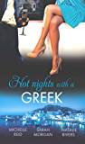 Hot Nights with a Greek: The Greek's Forced Bride / Powerful Greek, Unworldly Wife / The Diakos Baby Scandal (Mills & Boon M&B) (Mills & Boon Special Releases)