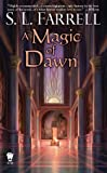 A Magic of Dawn (Nessantico Cycle Novels)