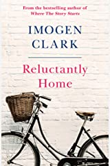 Reluctantly Home Kindle Edition