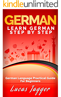 German: Learn German In 21 DAYS! – A Practical Guide To Make