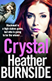Crystal: an addictive and gripping gangland crime novel (The Working Girls Book 3)