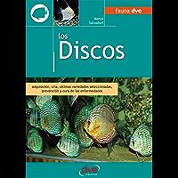 Los discos. Adquisición, cría, últimas variedades seleccionadas, prevención y cura de las enfermedades