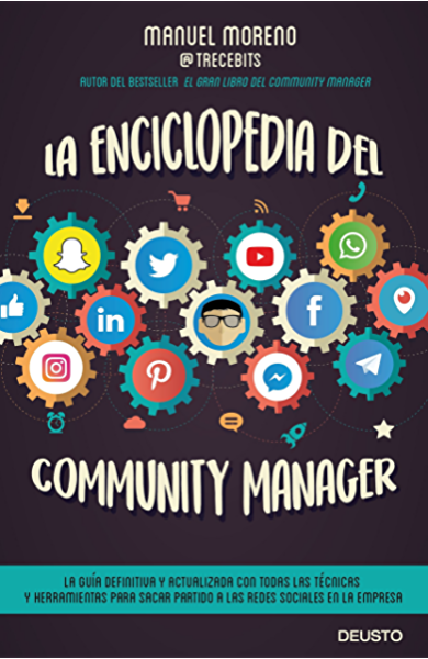 La enciclopedia del community manager eBook: Moreno Molina, Manuel: Amazon.es: Tienda Kindle