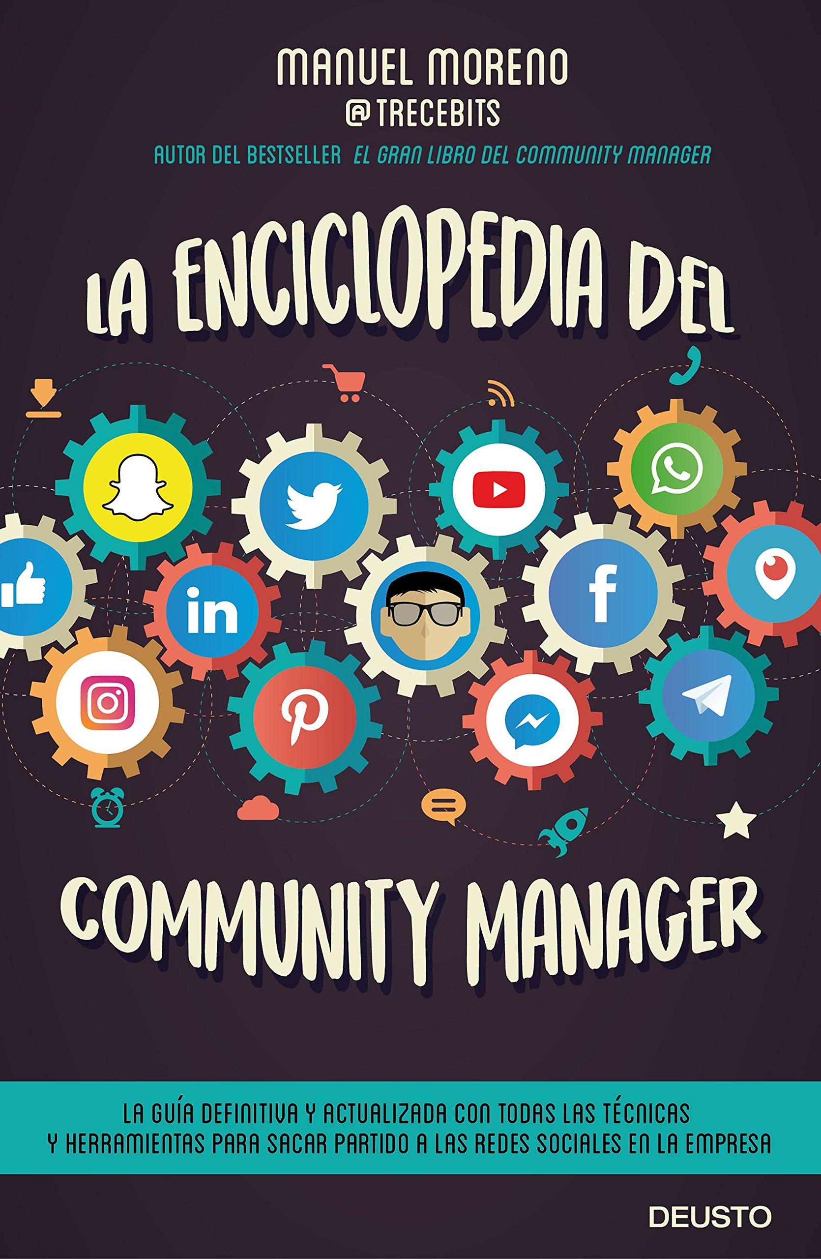 La enciclopedia del community manager (Sin colección): Amazon.es: Moreno Molina, Manuel: Libros