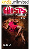 Ghosts Among Men: A Novella (Samantha Davidson Novella)
