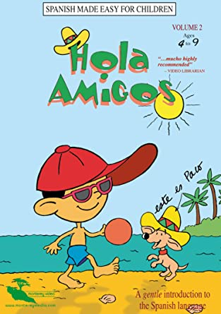 Amazon Com Hola Amigos Vol 2 Beginning Spanish Learning For Children Animated Daniel Restuccio Movies Tv