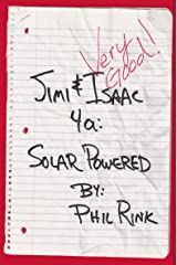 Jimi & Isaac 4a: Solar Powered (Jimi & Isaac Books Book 2) Kindle Edition