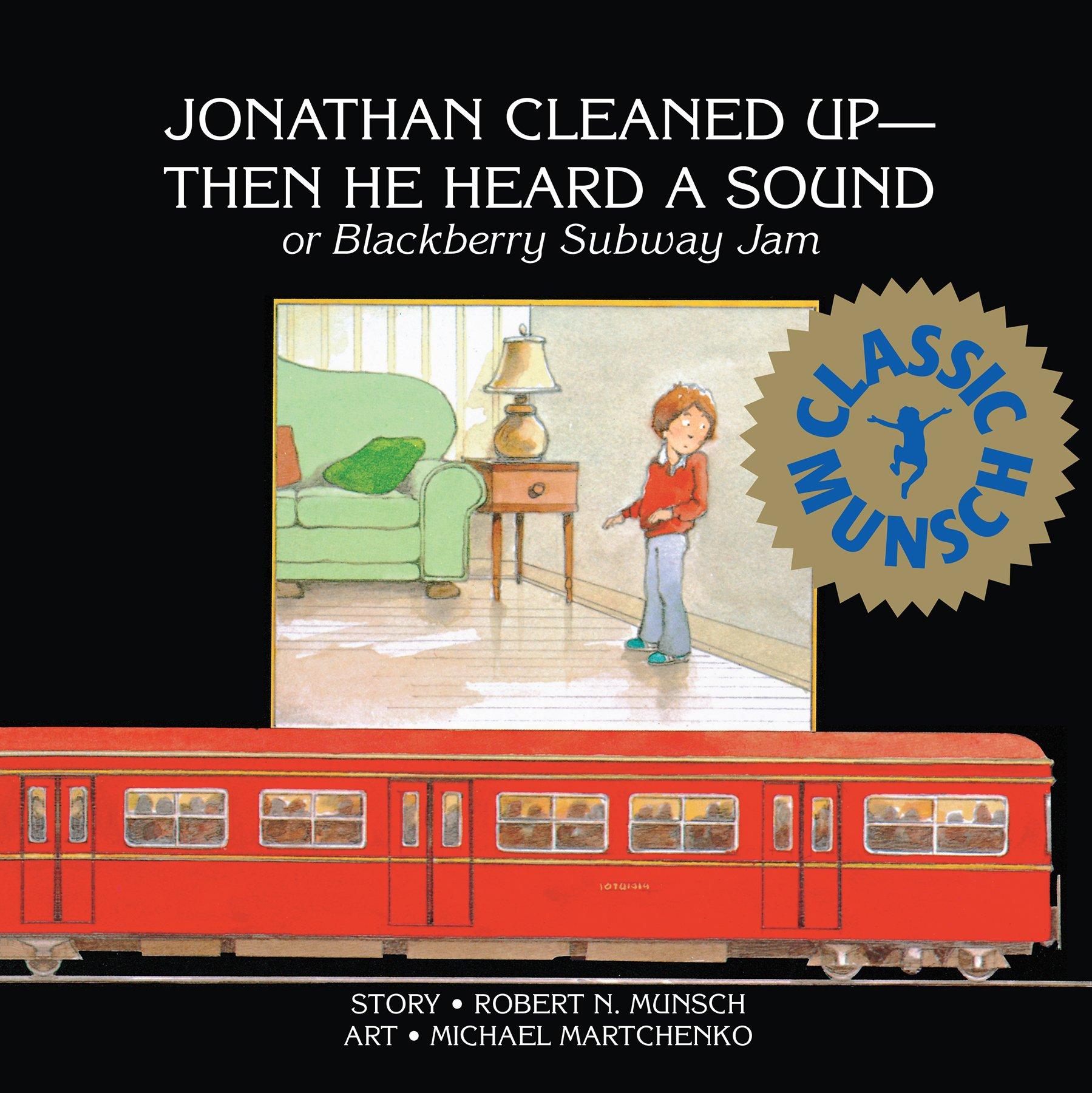 amazon com jonathan cleaned up u2014 then he heard a sound or