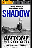 Shadow: A classic nautical thriller (Lt. Peter Harding Book 4)
