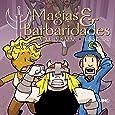 Magias & Barbaridades. Vida na Cidade - Volume 3