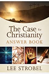 The Case for Christianity Answer Book (Answer Book Series) Kindle Edition