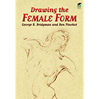 Drawing the Female Form (Dover Anatomy for Artists) (English Edition)