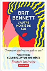 L'Autre Moitié de soi (French Edition) Kindle Edition
