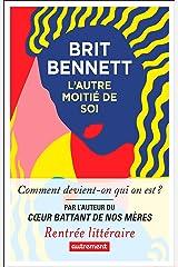 L'Autre Moitié de soi (French Edition) Kindle Edition